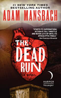 The Dead Run By Mansbach, Adam