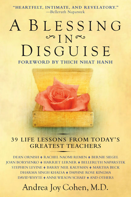 A Blessing in Disguise By Cohen, Andrea Joy, M.d./ Nhat Hanh, Thich (FRW)
