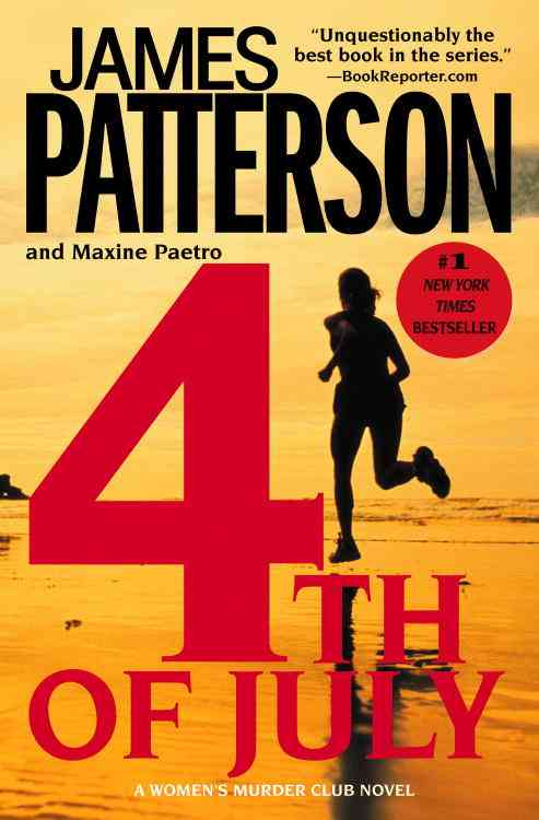 4th of July By Patterson, James/ Paetro, Maxine
